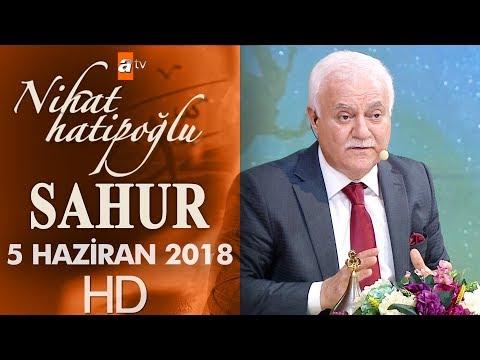 Nihat Hatipoğlu ile Sahur - 4 Haziran 2018