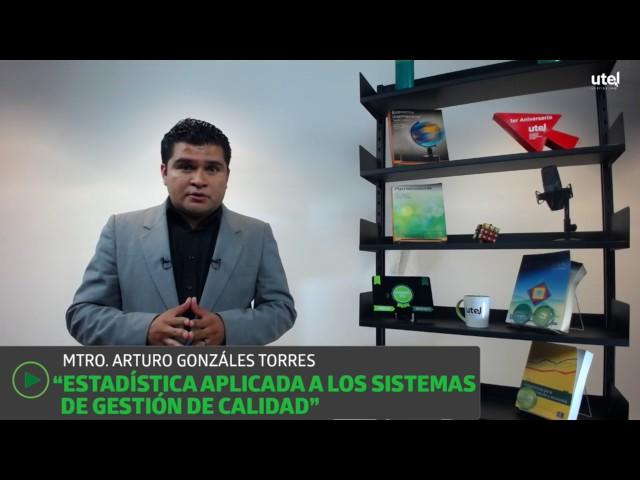 Estadística Aplicada a los Sistemas de Gestión de Calidad | UTEL Universidad