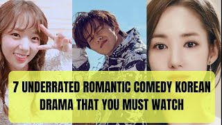 7 Underrated Romantic Comedy Korean Drama - Rom-Com K-Drama That You Must Watch In 2019