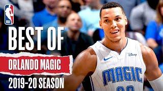Best Of Orlando Magic | 2019-20 NBA Season