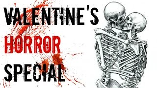 12 Scary TRUE Horror Stories - Valentine's Day Special