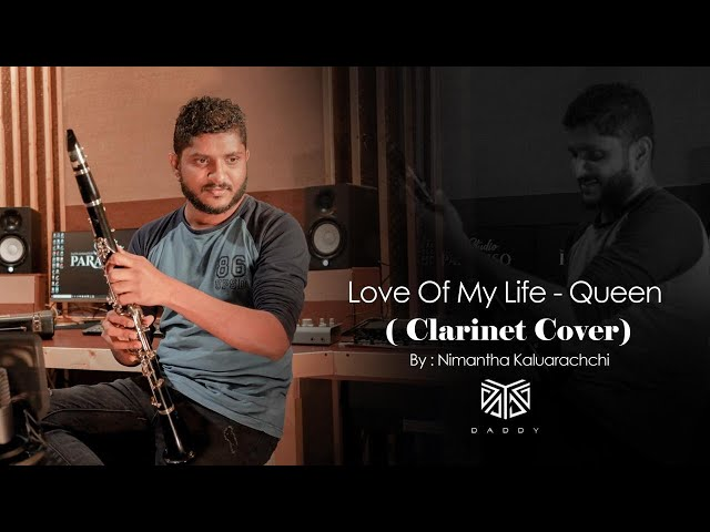 Love of my life - Queen (Clarinet Cover) by Nimantha Kaluarachchi
