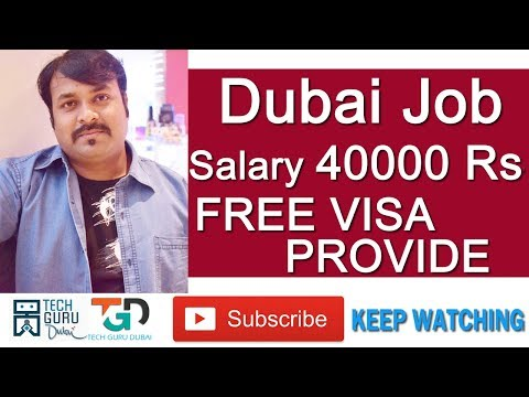 40000 Rs Salary Dubai Jobs | Free Visa provide By Company| HINDI URDU | TECH GURU DUBAI