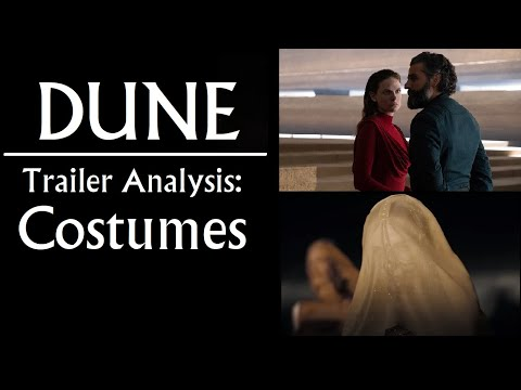 Dune 2020: Trailer Analysis – Costumes (Atreides, Harkonnen, Corrino) (Part 5)