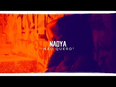 Nadya -  Não Quero (Official Lyric)