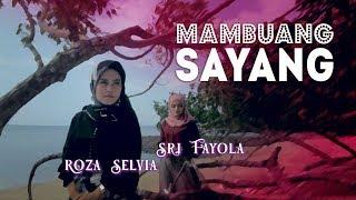 Download Mp3 Sri Fayola & Roza Selvia - Mambuang Sayang   Lagu Minang Terbaru  Mv