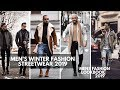 MEN'S WINTER STREET STYLE INSPIRATION | Fall Winter | Lookbook Ideas 2019