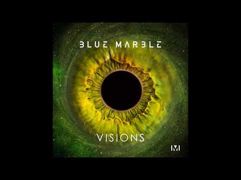 Blue Marble - Visions