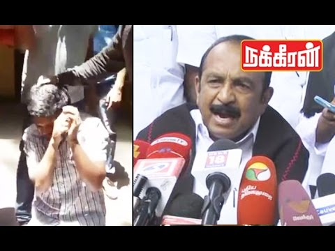 Vaiko warns kannadians for attacking Tamil boy in bangalore | Cauvery dispute