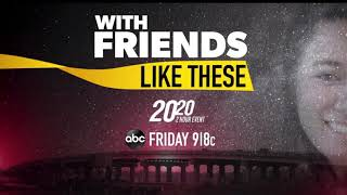 """Baixar ABC News """"20/20"""" """"With Friends Like These"""" Promo"""