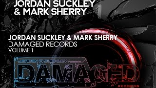 Damaged Records Volume 1 - Mixed by Jordan Suckley & Mark Sherry (Album Preview)