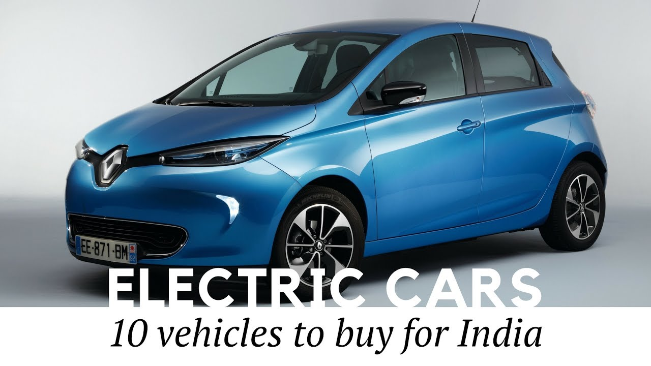 10 Best Electric Cars For India Er S Guide And Review Of Technical Specifications