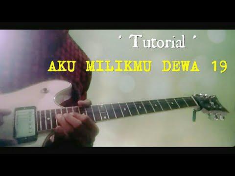 Lesson Solo Gitar AKU MILIKMU - ( Dewa 19 )