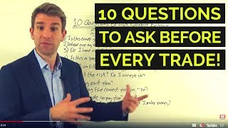 10 Questions To Ask Before Every Trade ☝