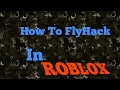 Roblox Fly Hack (Cheat Engine) 2017