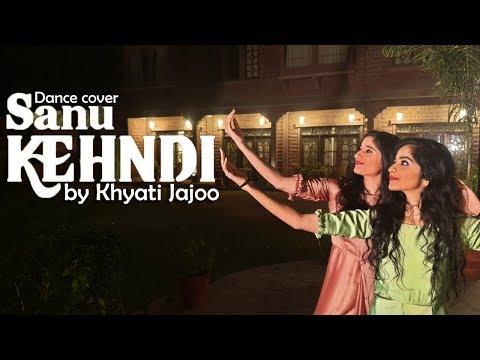 Sanu Kehndi   Dance Cover   Kesari   Khyati Jajoo   Akshay Kumar & Parineeti Chopra  