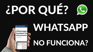 ¿WhatsApp Web NO Funciona? Vamos a Solucionarlo