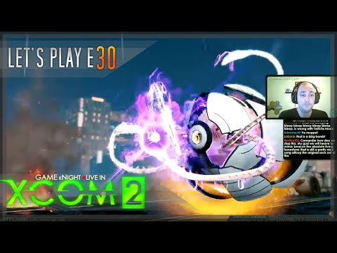 Game kNight ⚫Live in XCOM 2 - Let's Play E30 - Veteran Ironman