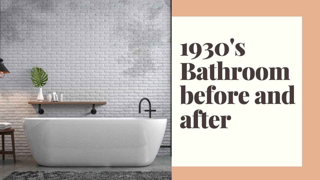 1930's Bathroom before and after