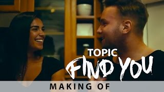 TOPIC - FIND YOU feat. Jake Reese (Making of)