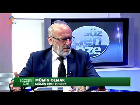 SÖZDEN ÖZE - MÜ'MİN OLMAK - AHMET POÇANOĞLU - 10 MART 2017
