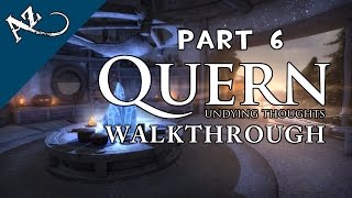 Quern - Undying Thoughts Gameplay Walkthrough + Ending [Guide - No Commentary] - Part 6