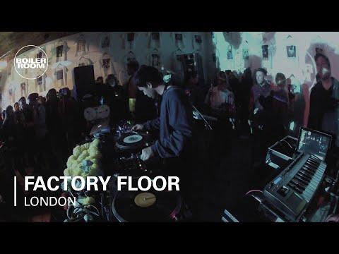 Factory Floor Boiler Room DJ Set