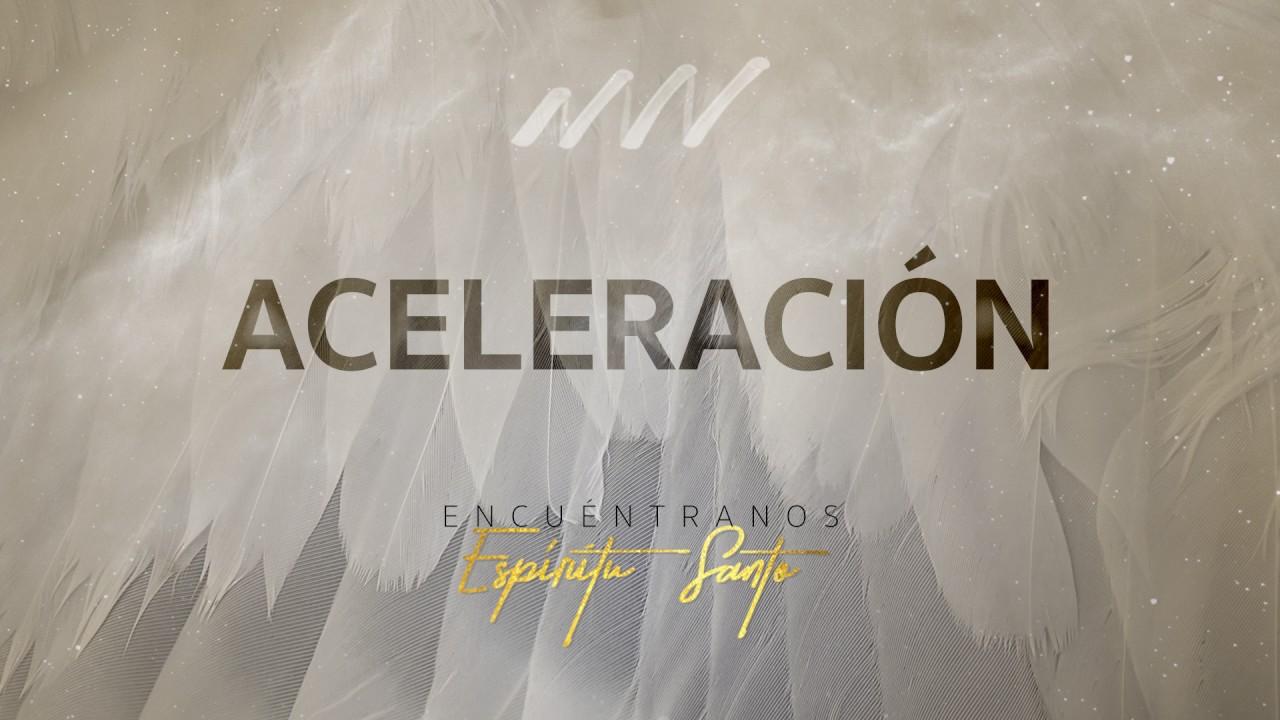 aceleracion-encuentranos-espiritu-santo-new-wine-new-wine-music