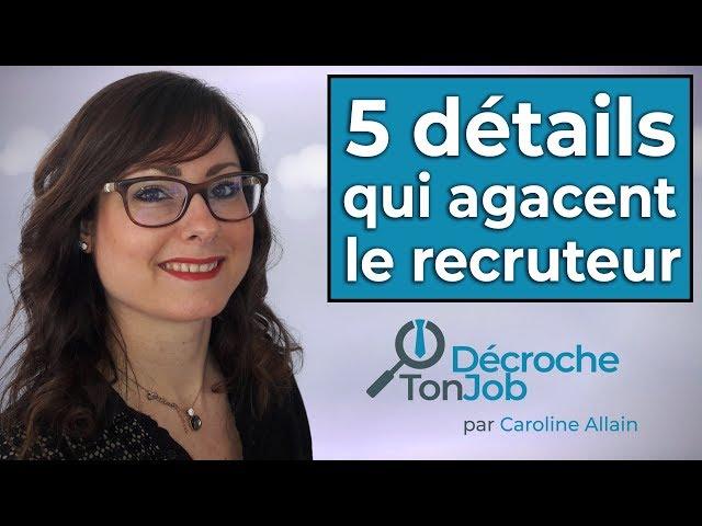Entretien d\'embauche \: 5 détails qui agacent le recruteur