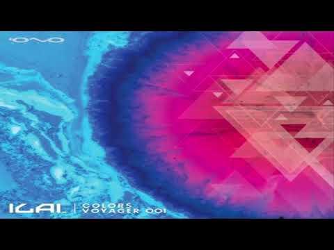 ILAI - Dj Set ''Colors Voyager 001'' 12-02-2018 [PsyProg]