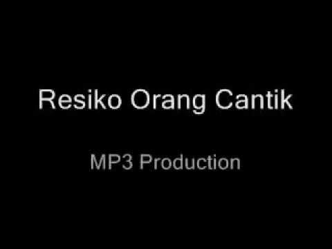 mp3 resiko orang cantik the bangs