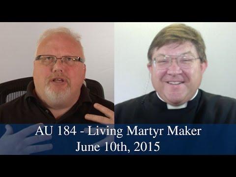 AU 184 - Living Martyr Maker