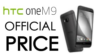 NEW HTC One M9 Official Price!