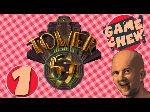 Game Chew - Tower 57 : Cops, Dons, and The Village People - PART 1 |