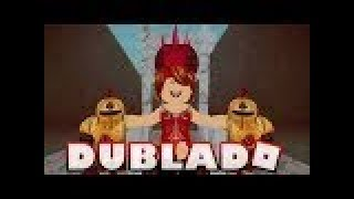 THE QUEEN-PARTE 2(A ROBLOX STORY) DUBLADO PT-BR