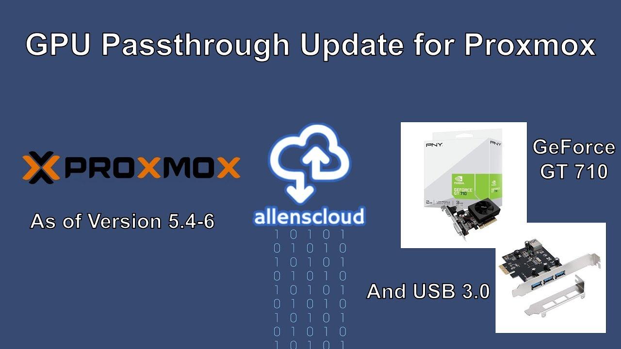 GPU Passthrough Update on Proxmox 5 4-6