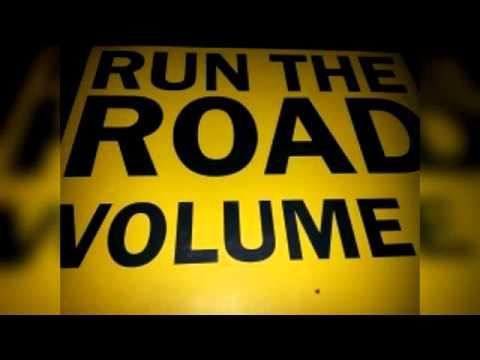Run The Road Volume 1