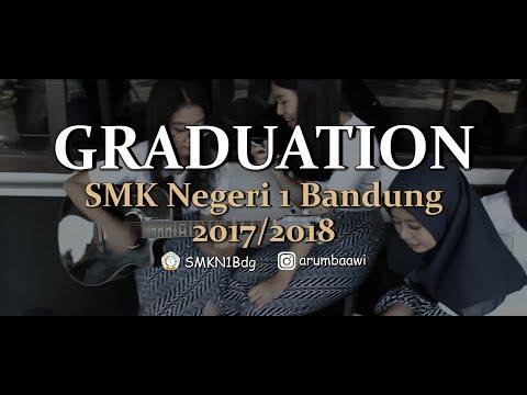 GRADUATION Day SMK Negeri 1 Bandung 2017/2018 With Arumba AWI