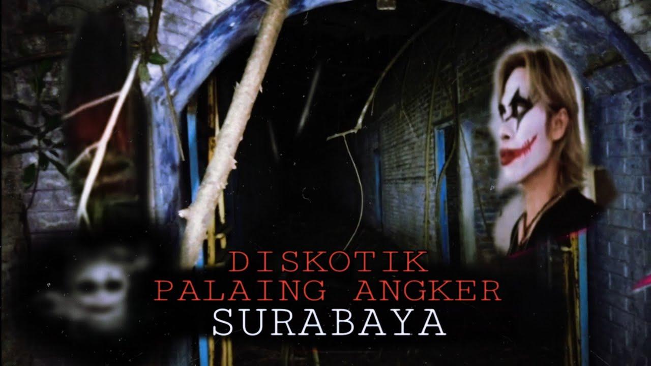 Diskotik Terangker Calipso di Surabaya, Joker Ganas Tantang Setan #jokerganas #diskotik