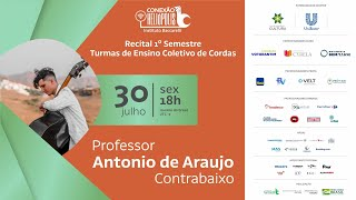 Recital 1° Semestre Turmas de Ensino Coletivo de Cordas - Professor Antonio de Araujo