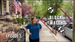Block Watch (Episode 3)