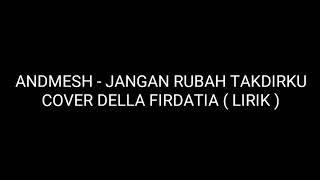 Download Lagu Della Firdatia Jangan Rubah Takdirku