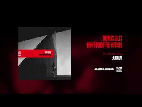 THOMAS GILES - Exordium Mp3