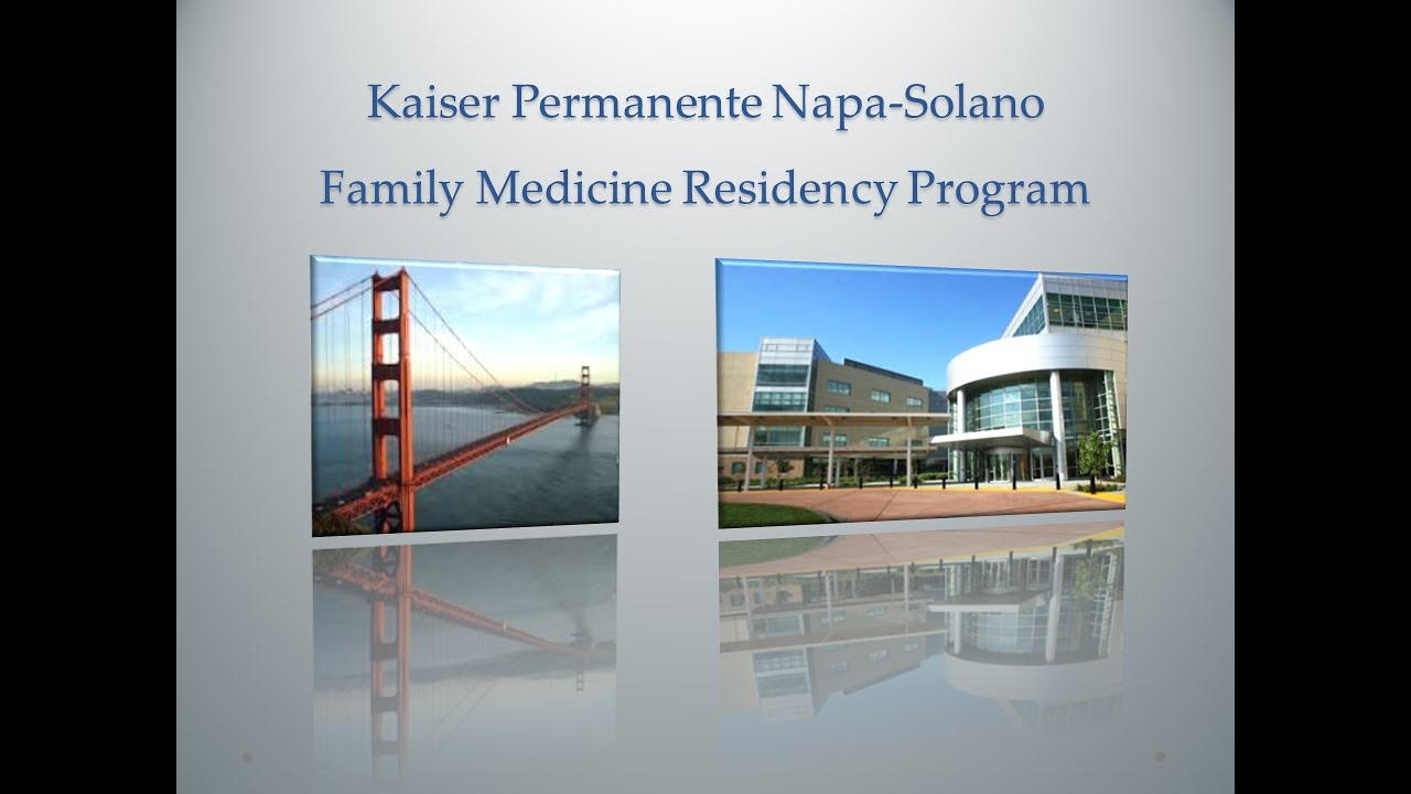 Family Medicine Napa/Solano | Kaiser Permanente