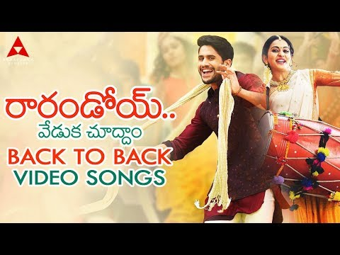 Raarandoi Veduka Chuddam Back To Back Video Songs ||  Naga Chaitanya, Rakul Preet