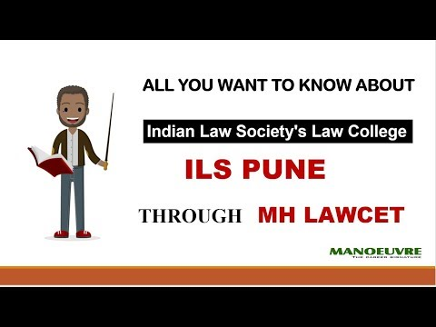 MH LAWCET - INDIAN LAW SOCIETY (ILS PUNE) ALL YOU WANT TO KNOW ABOUT