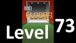 100 Floors level 73 Solution Floor 73