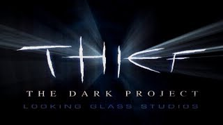 How Thief: The Dark Project Stole My Heart