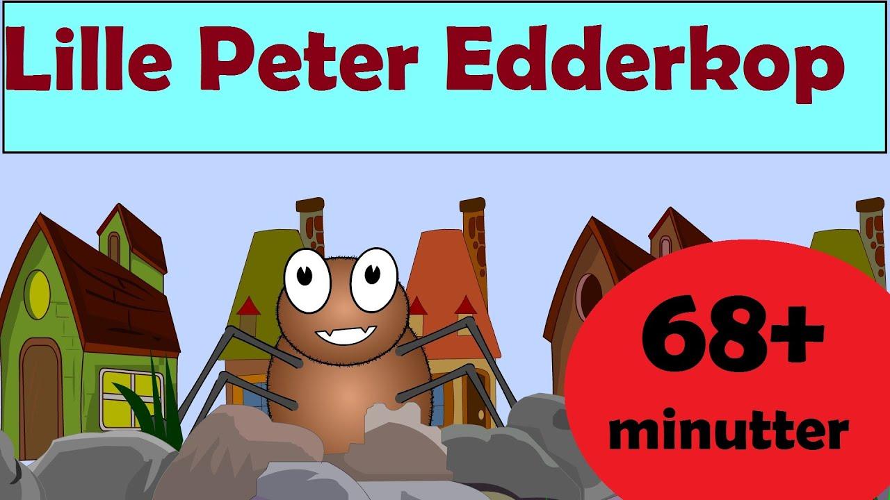 Lille Peter Edderkop og meret mere | Stor Kompilering | 68 minutter af danske børn sange