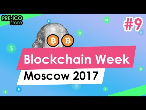 #9 Pre-ICO Store | Blockchain Week Moscow 2017